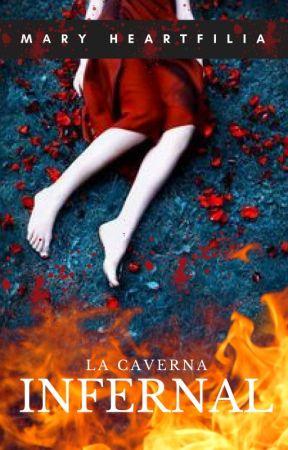 La Caverna Infernal [Completa] by Mary__Heartfilia