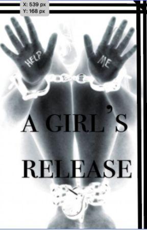 A Girl's Release by yazzyangel
