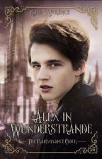 Alex in Wunderstrande: The Clairvoyance Clock [BOOK ONE] by kalelawrence