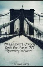 20% Discount Coupon Code for Kernel PST Recovery software by FrankGarza