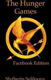 The Hunger Games Facebook Edition cover