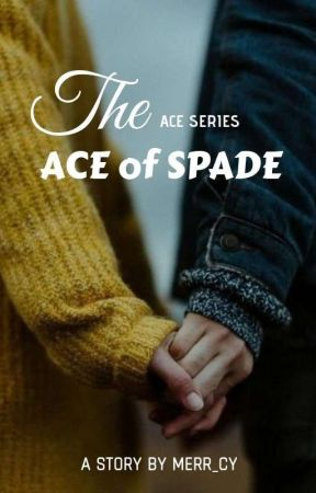 THE ACE of SPADE [Complete] by Merr_cy