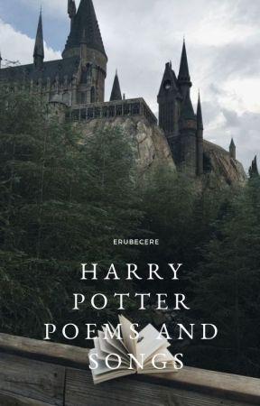 ϟ Harry Potter Poems and Songs ϟ by erubescere