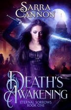 Death's Awakening by SarraCannon
