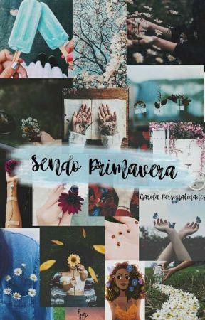 Sendo Primavera by GarotaPersonalidades