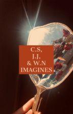 C.S, J.J, & W.N    IMAGINES by forsythiajoness