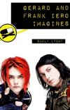 Frank Iero and Gerard way imagines •ended short• cover