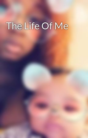 The Life Of Me by MinnieMii1993