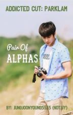 Pair of Alphas | ParkLam (ADDICTED CUT) by jungjoonyoung5555
