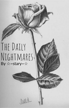 The Daily Nightmares by star1331y