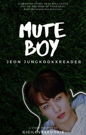«Mute Boy  | | 음소거 소년» J•JK ✔ by gigiloveskookie