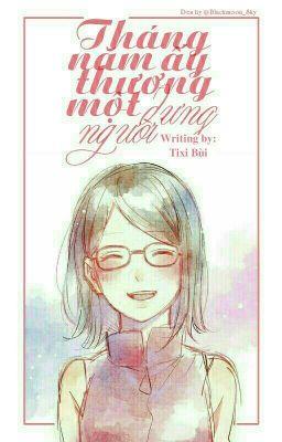 Đọc truyện [ Hoàn| MitsuSara] Tháng năm ấy, thương một người dưng