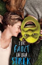 The Fault in our Shrek by verybusted