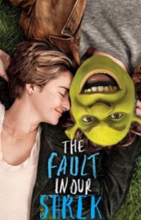 The Fault in our Shrek cover