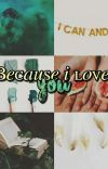 Because I love you cover