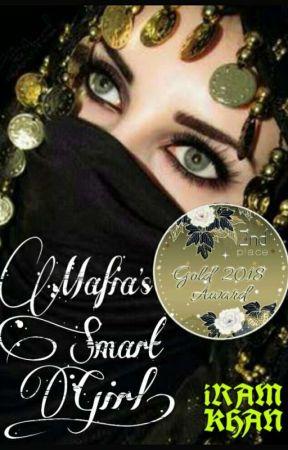 Mafia's Smart Girl✔ by iram_95