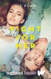 Fight For Her cover