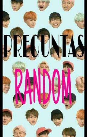 ¡Preguntas Random!  by YoonieTT