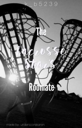 The Lacrosse Star's Roommate by k_b5239