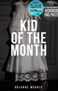 Kid of The Month (completed, editing) cover