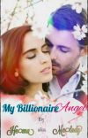 My Billionaire Angel 👼 cover