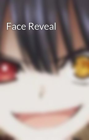 Face Reveal by X-free-hentai-X
