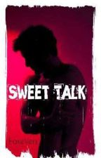 Sweet Talk (BoyxBoy OneShots) by FakeVers