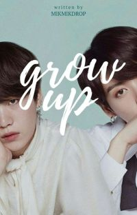 Grow Up || y·k cover