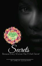Secrets by Shreya_VA