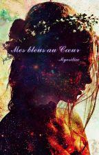 Mes bleus au coeur by Myositice
