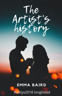 The Artist's History (18+) FREE to Read CHICK LIT #WATTYS2018 LONGLIST cover
