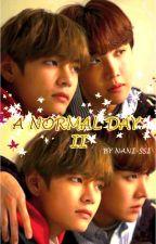 A NORMAL DAY II by Nani-ssi