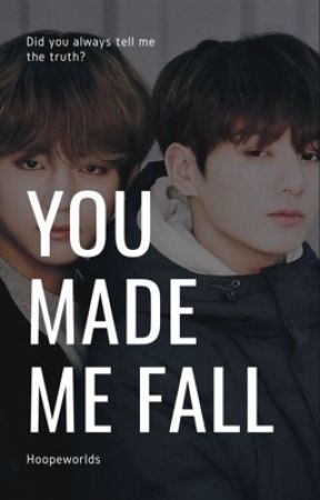 you made me fall : taekook by hoopeworlds