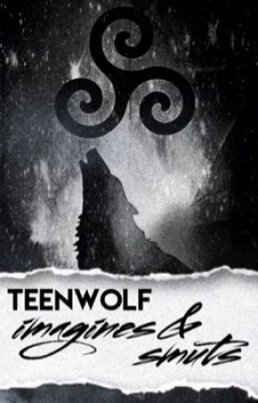 teenwolf imagines&smuts by xhonuh