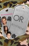 Bestfriend or boyfriend (COMPLETED) cover