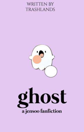 ghost → jensoo. by trashlands