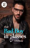 That Bad Boy in Glasses cover