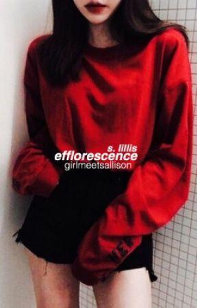 efflorescence ➬ S. LILLIS by girlmeetsallison