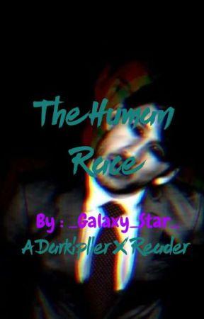 The Human Race   Darkiplier X Reader by _Galaxy_Star_