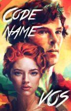 CODENAME_VOS [Sherlock Holmes] by thisuserisnothomeatm