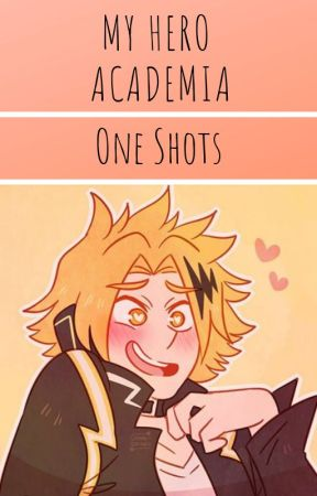 My Hero Academia ~ One Shots by GooseIsHere