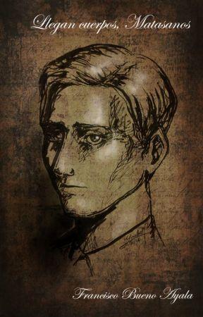 Llegan cuerpos, Matasanos by Historiasdeantaria