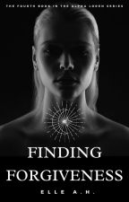 Finding Forgiveness by ehellie
