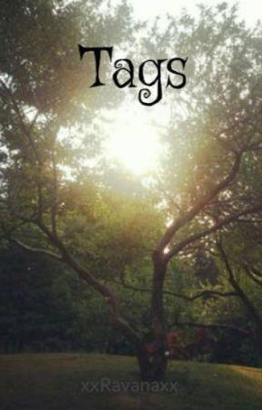 Tags by xxRavanaxx