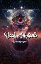 Book of Spells  by moonlightangelxx
