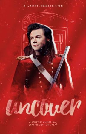 Uncover [Larry Stylinson] by christjna_