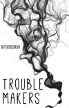 Trouble Makers cover