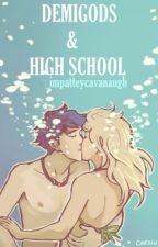 Percabeth: Demigods & High School  1 (REVISING) A Percy Jackson Fanfiction by thatfilipinawriter