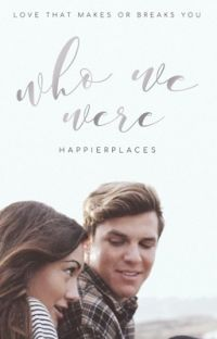 Who We Were | ✓ cover