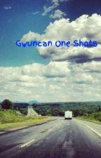 Gwuncan One Shots by sightofthegwuncan15